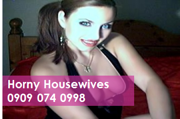 Horny Housewives 09090740998 Phone Sex Chat Lines
